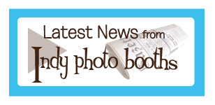 Latest News From Indy Photo Booths